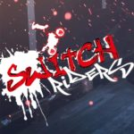 Switch Riders